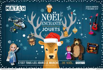 Catalogue Supermarchés Match Noël 2019