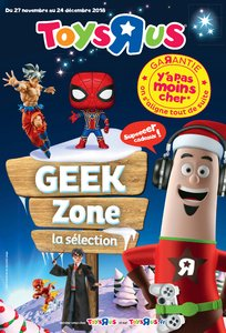 Catalogue Toys'R'Us Geek Zone La Sélection 2018 page 1